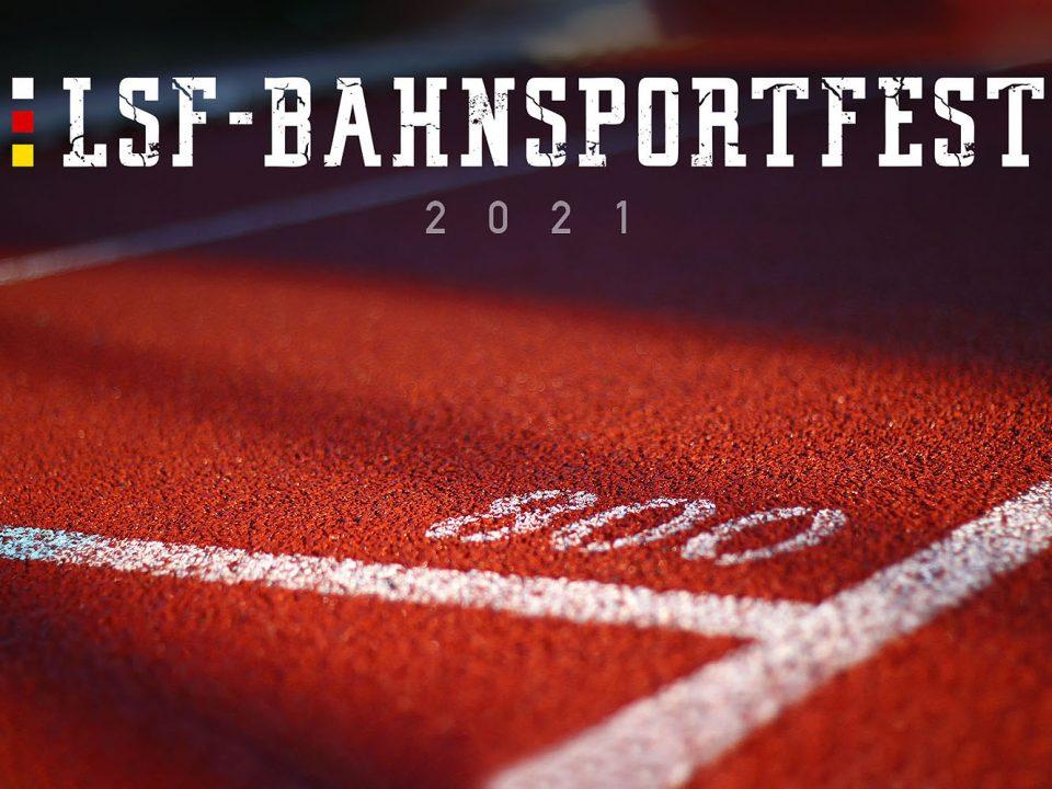 Bahnsportfest LSF 21